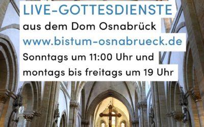 Live-Gottesdienste aus dem Osnabrücker Dom